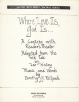 Where Love is...God is;  A Christmas Cantata