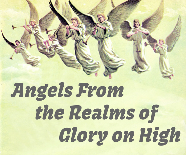 Angels_from_the_realms_of_glory_on_high