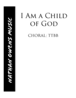TTBB - I Am a Child of God