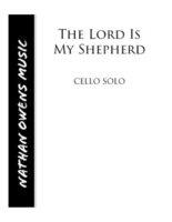 CELLO - The Lord is My Shepherd