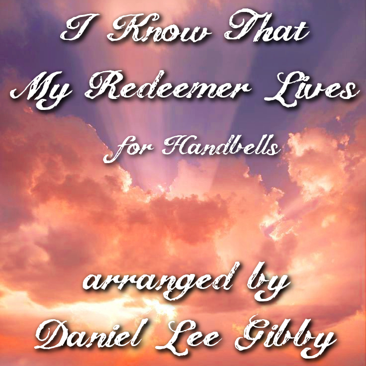 I_know_that_my_redeemer_lives