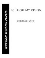 SATB - Be Thou My Vision