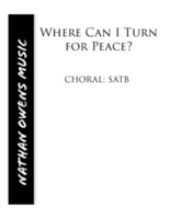 SATB - Where Can I Turn for Peace?