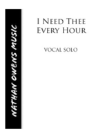 VOCAL SOLO - I Need Thee Every Hour