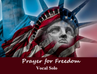 Prayer for Freedom (Vocal Solo)