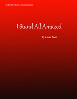 I Stand All Amazed