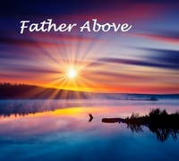 Father Above